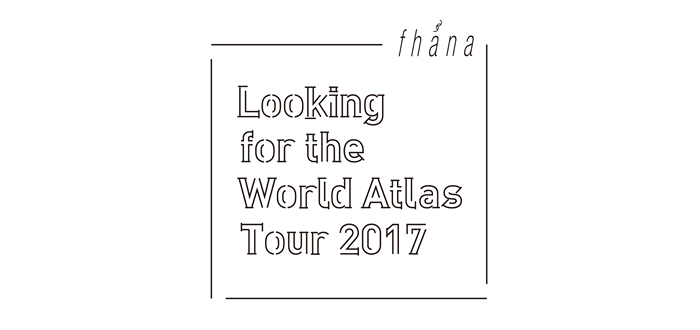 <Looking for the World Atlas Tour 2017>